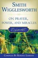 SMITH WIGGLESWORTH ON PRAYER PB