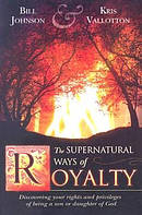 The Supernatural Power of Royalty