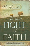 Good Fight Of Faith The Pb