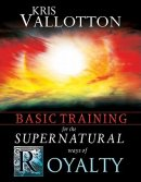 Basic Training For The Supernatural Ways