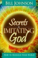 Secrets To Imitating God Pb