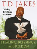 Healing Blessings And Freedom Pb
