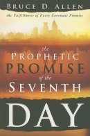Prophetic Promise Of The Seventh Day Pb