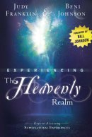 Experiencing The Heavenly Realm Pb
