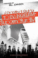 Practical Guide To Evangelism Supernatur