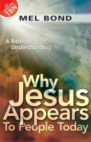 Why Jesus Appears To People Today Paperback Book