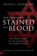 Our Hands are Stained with Blood [revised and expanded edition]