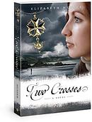 Two Crosses : A Novel