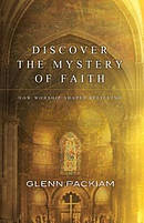 Discover the Mystery of Faith