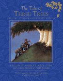 The Tale of Three Trees 25th Anniversary Edition
