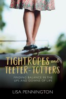 Tightropes & Teeter - Totters