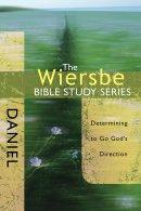 Wiersbe Bible Studies Daniel