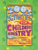 200 Plus Activities For Childrens Ministry