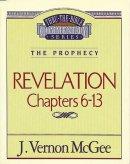Revelation 2 : Chapters 6-13