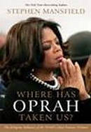 Where Has Oprah Taken Us Pb