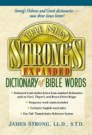 New Strongs Expanded Dictionary Of Bible Words Super Saver