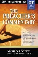 The Preachers Commentary: Ezra, Nehemiah, Esther