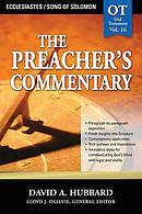 Ecclesiastes & Song of Solomon: Vol 16 : The Preacher's Commentary