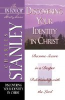 Discovering Your Identity in Christ: The In Touch Study Series