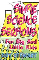 Simple Science Sermons