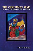 The Christmas Star: Readings and Pageants for Christmas