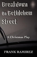 Breakdown on Bethlehem Street: A Christmas Play