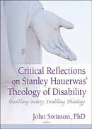 Critical Reflections on Stanley Hauerwas' Theology of Disability