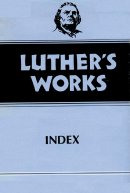 Luther's Works, Volume 55