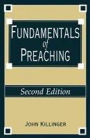 FUNDAMENTALS OF PREACHING