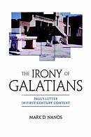 The Irony of Galatians