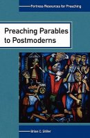 Preaching Parables to the Postmoderns