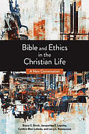 Bible and Ethics in the Christian Life: A New Conversation