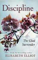 Discipline : The Glad Surrender