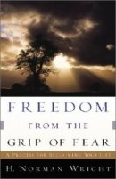 Freedom from the Grip of Fear