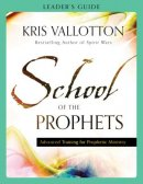School of the Prophets Leader's Guide