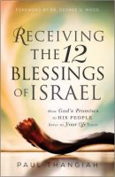 Receiving the 12 Blessings of Israel