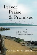 Prayer, Praise & Promises