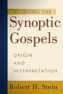Studying the Synoptic Gospels: Origin and Interpretation