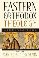 Eastern Orthodox Theology: a Contemporary Reader