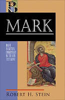 Mark: Baker Exegetical Commentary on the New Testament