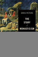 The Story of Monasticism