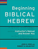 Beginning Biblical Hebrew Instructor's Manual and Answer Key