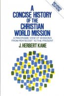 Concise History of the Christian World Mission