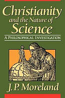 Christianity and the Nature of Science: A Philosophical Investigation
