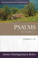 Psalms 1-41 : Expositional Commentary