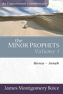 The Minor Prophets: Hosea Jonah : Expositional and Inspirational Commentary