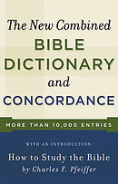 The New Combined Bible Dictionary and Concordance