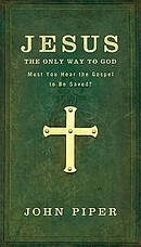 Jesus, the Only Way to God