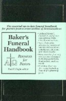 Baker's Funeral Handbook