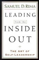 Leading from the Inside Out: the Art of Self-leadership